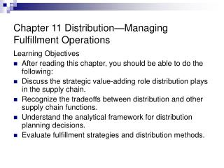 Chapter 11 Distribution Managing Fulfillment Operations