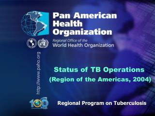 Status of TB Operations Region of the Americas, 2004