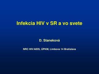 Infekcia HIV v SR a vo svete