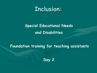 Inclusion: