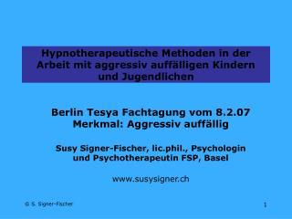 Hypnotherapeutische Methoden in der Arbeit mit aggressiv auff lligen Kindern und Jugendlichen