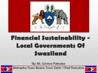 Financial Sustainability - Local Governments Of Swaziland