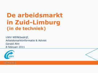 De arbeidsmarkt  in Zuid-Limburg in de techniek