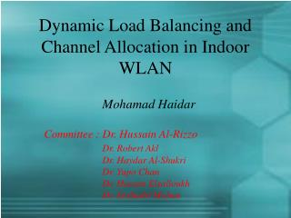 Dynamic Load Balancing and Channel Allocation in Indoor WLAN