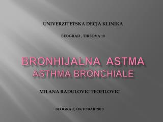 BRONHIJALNA  ASTMA ASTHMA BRONCHIALE