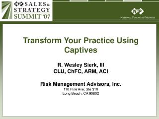 Transform Your Practice Using Captives