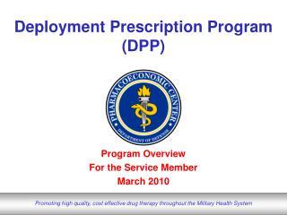 Deployment Prescription Program DPP