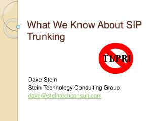 What We Know About SIP Trunking