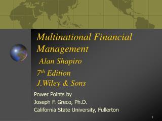 Multinational Financial Management  Alan Shapiro 7th Edition  J.Wiley  Sons