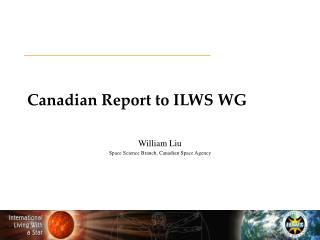 Canadian Report to ILWS WG