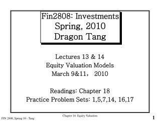 Fin2808: Investments Spring, 2010 Dragon Tang