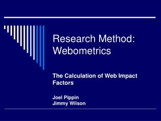 Research Method: Webometrics