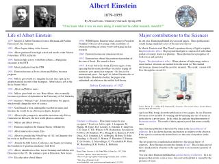 Albert Einstein 1879-1955 By Alyssa Evans, Chemistry Outreach, Spring 2001  If we knew what it was we were doing, it wou