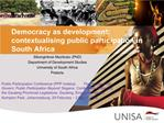 Democracy as development: contextualising public participation in South Africa