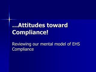 Attitudes toward Compliance