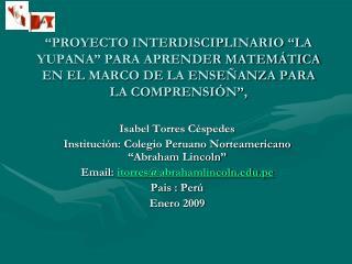 PROYECTO INTERDISCIPLINARIO  LA YUPANA  PARA APRENDER MATEM TICA EN EL MARCO DE LA ENSE ANZA PARA LA COMPRENSI N ,