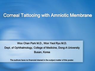 Corneal Tattooing with Amniotic Membrane