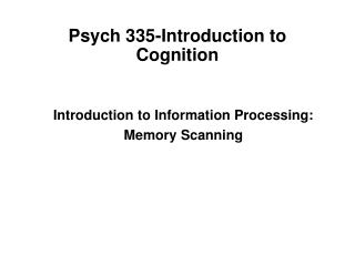 Psych 335-Introduction to Cognition