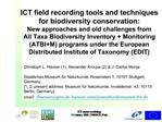 ICT field recording tools and techniques for biodiversity conservation:  New approaches and old challenges from  All Tax