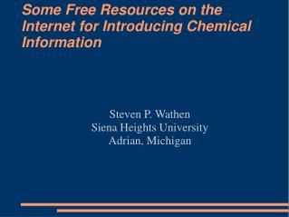 Some Free Resources on the Internet for Introducing Chemical Information