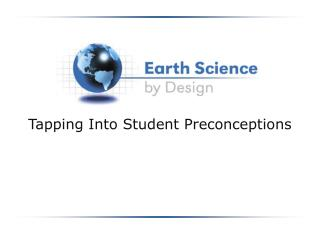 Tapping Into Student Preconceptions
