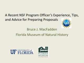 A Recent NSF Program Officer s Experience, Tips, and Advice for Preparing Proposals