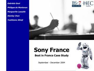 Sony France Best in France Case Study  September - December 2004