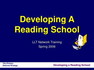 Developing A Reading School