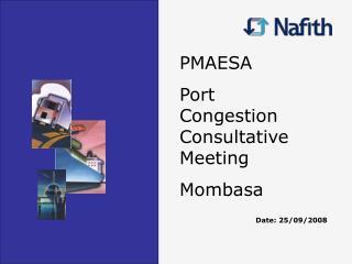 PMAESA Port Congestion Consultative Meeting Mombasa