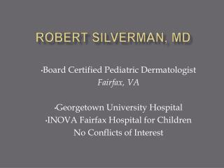 Robert Silverman, MD