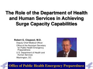 The Role of the Department of Health and Human Services in Achieving Surge Capacity Capabilities