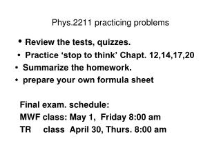 Phys.2211 practicing problems