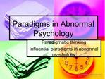 Paradigms in Abnormal Psychology