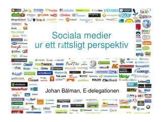 Sociala medier ur ett r ttsligt perspektiv