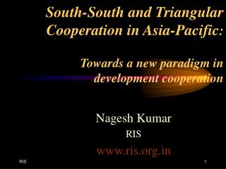 South-South and Triangular Cooperation in Asia-Pacific:   Towards a new paradigm in  development cooperation