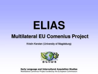 ELIAS  Multilateral EU Comenius Project