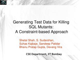 Generating Test Data for Killing SQL Mutants:  A Constraint-based Approach