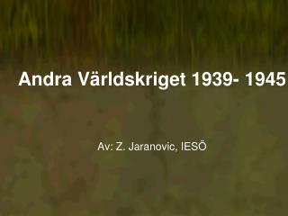 Andra V rldskriget 1939- 1945