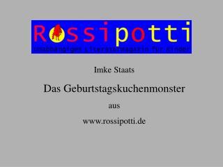 Imke Staats Das Geburtstagskuchenmonster aus  rossipotti.de