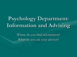 Psychology Department: Information and Advising
