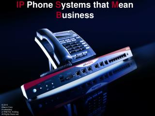 IP Phone Systems that Mean Business