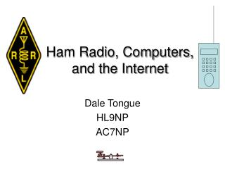 Ham Radio, Computers,  and the Internet