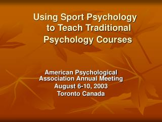 Using Sport Psychology to Teach Traditional