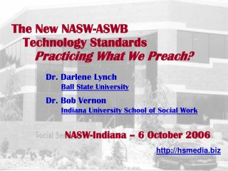 The New NASW-ASWB     Technology Standards       Practicing What We Preach