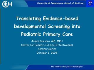 Translating Evidence-based Developmental Screening into Pediatric Primary Care