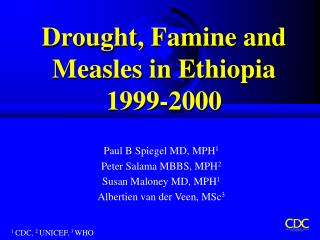 Drought, Famine and Measles in Ethiopia 1999-2000