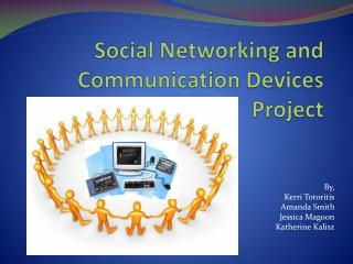 Social Networking and Communication Devices Project