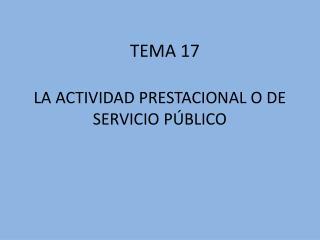 LA ACTIVIDAD PRESTACIONAL O DE SERVICIO P BLICO