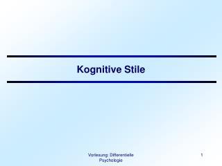 Kognitive Stile