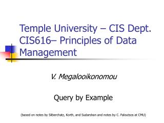 Temple University   CIS Dept. CIS616  Principles of Data Management